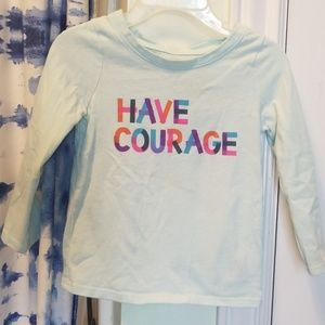 Have courage light blue shirt